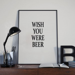 Plakat, Wish You were beer