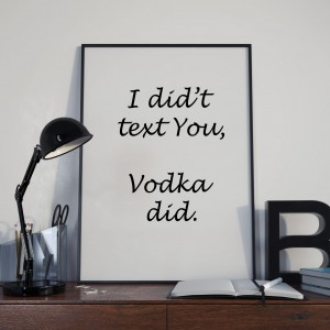 Plakat, I did't text You