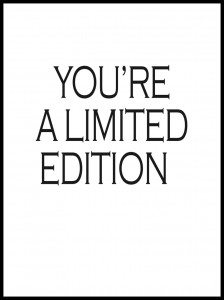 Plakat You are limited edition