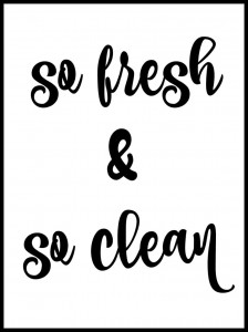 Plakat, So fresh and clean