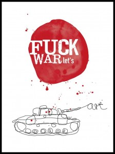 Plakat, Fuck War Let's art