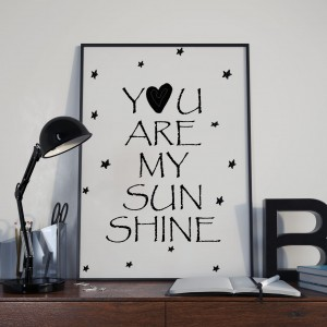 Plakat You Are My Sunsine