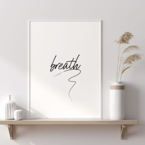 Plakat z napisem Breath