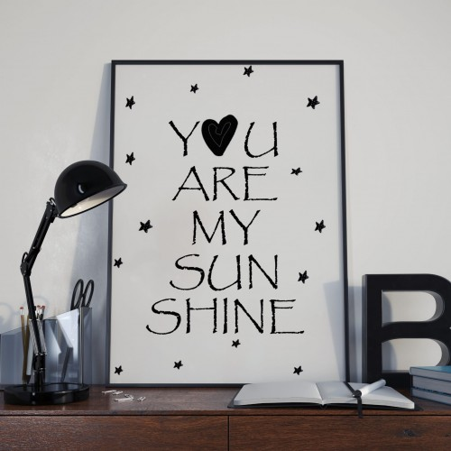 you are sunsine.jpg